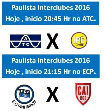 Paulista Interclubes 2016, tem 02 jogos hoje